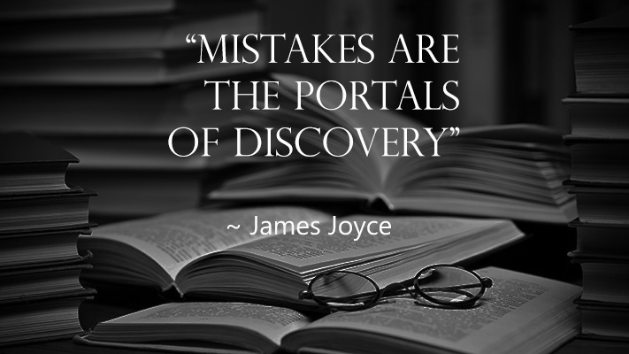 mistakes-are-the-portals-of-discovery-bw-1
